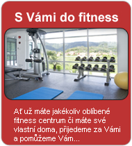 s Vámi do fitness, fitness wellness centrum, fitness centra, trenér do domu